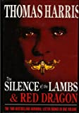 Thomas Harris The Silence of the Lambs ; Red Dragon