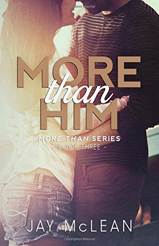 More Than Him (2015): Volume 3 (More Than Series)