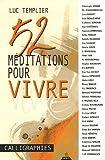 echange, troc Luc Templier - 52 méditations pour vivre