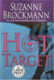 Hot Target (Troubleshooters, Book 8) (0375433945) by Suzanne Brockmann