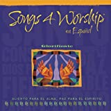 Songs 4 Worship En Espanol: Glorificate