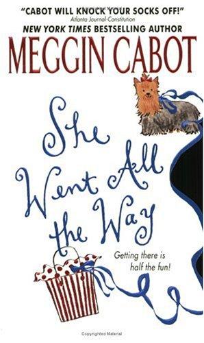 She Went All the Way (Avon Light Contemporary Romances), MEGGIN CABOT