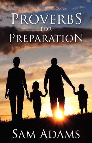 proverbs-for-preparation-by-sam-adams-2012-01-01