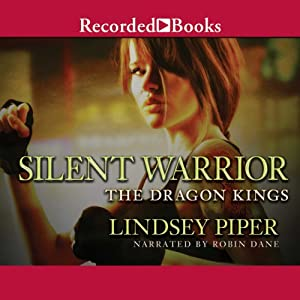 Silent Warrior: The Dragon Kings, Book 0.5 | [Lindsey Piper]