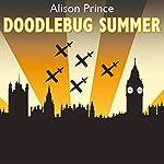 Doodlebug Summer | Alison Prince