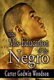 img - for By Carter Godwin Woodson:The Mis-Education of the Negro [Paperback] book / textbook / text book