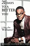 img - for 21 Days To A Better You book / textbook / text book