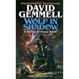 """Wolf in Shadow (The Stones of Power: Jon Shannow Trilogy)von """"David Gemmell"""""""