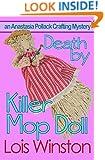 Death by Killer Mop Doll (An Anastasia Pollack Crafting Mystery) (Volume 2)