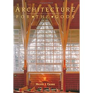 Architecture for the Gods