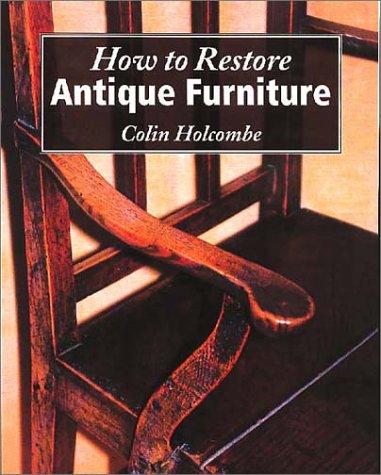 How to Restore Antique Furniture