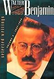 Walter Benjamin: Selected Writings, Volume 2: 1927-1934