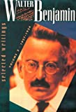 Walter Benjamin: Selected Writings, Volume 2: 1927-1934