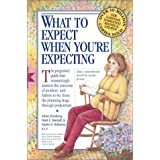 What to Expect When You're Expecting ~ Arlene Eisenberg