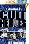 Chelsea's Cult Heroes: Stamford Bridg...