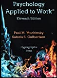img - for Psychology Applied to Work 11th Edition book / textbook / text book