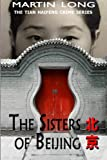img - for The Sisters of Beijing (The Tian Haifeng Crime Series) (Volume 3) book / textbook / text book