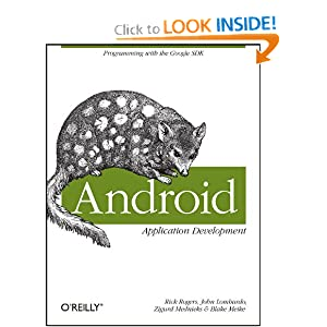 Android Application Development: Programming with the Google SDK