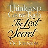 img - for Think and Grow Rich: The Lost Secret book / textbook / text book