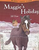 img - for Maggie's Holiday (Windy Edge Farm) book / textbook / text book