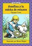 Josefina Y La Colcha De Retazos / the Josefina Story Quilt (Ya Se Leer) (Spanish Edition) (0060253193) by Coerr, Eleanor