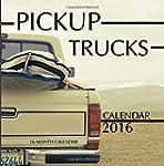 Pickups Trucks Calendar 2016: 16 Mont...