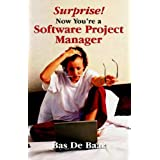 Surprise  Now You're a Software Project Manager