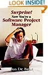 Surprise! Now You're a Software Proje...