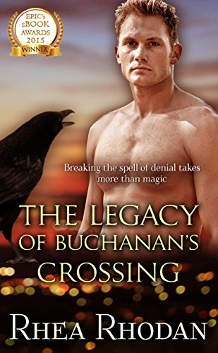 The Legacy of Buchanan's Crossing by Rhea Rhodan