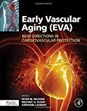 img - for Early Vascular Aging (EVA): New Directions in Cardiovascular Protection book / textbook / text book