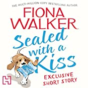Sealed with a Kiss | [Fiona Walker]