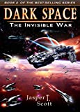 img - for Dark Space (Book 2): The Invisible War book / textbook / text book