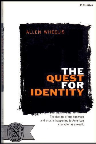 The Quest for Identity, Allen Wheelis