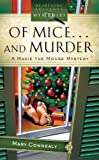 Of Mice And Murder (Maxie Mouse Mystery Series #1) (Heartsong Presents Mysteries #32)