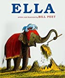 img - for By Bill Peet Ella [Hardcover] book / textbook / text book