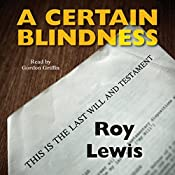 A Certain Blindness: Eric Ward, Book 1 | Roy Lewis