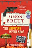 Simon Brett The Shooting in the Shop (Fethering Mysteries 11)