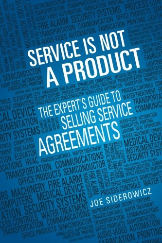 Service is Not a Product: The Expert's Guide to Selling Service Agreements (Product Service compare prices)