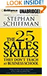 The 25 Sales Skills: They Don't Teach...