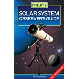 Philip's Solar System Observer's Guideby Peter Grego