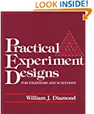 Practical Experiment Designs for Engineers and Scientists