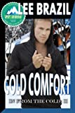 img - for Cold Comfort (In From the Cold #2) (Pulp Friction) book / textbook / text book