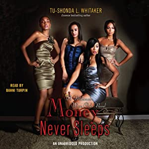 Money Never Sleeps: A Millionaire Wives Club Novel | [Tu-Shonda Whitaker]