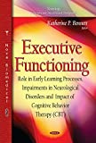 BENNETT K.P. EXECUTIVE FUNCTIONING ROLE IN EARLY L