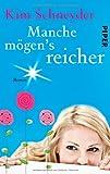 Manche mögen's reicher: Roman (Molly-Becker-Reihe, Band 3)