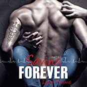 Saving Forever: Saving Forever, Book 3 | Lexy Timms