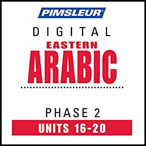 Arabic (East) Phase 2, Unit 16-20 Audiobook