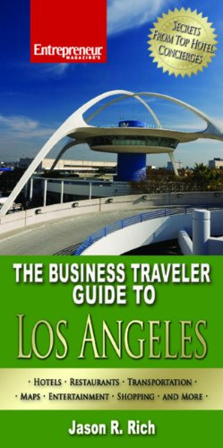 The Business Traveler Guide to Los Angeles (Business Traveler Guides)