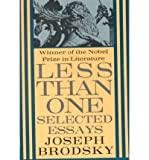Less Than One: Selected Essays (King Penguin)