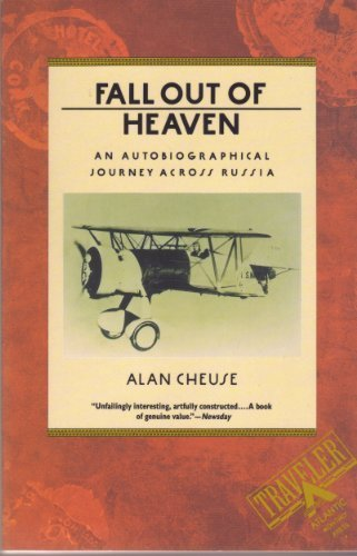 Fall Out of Heaven: An Autobiographical Journey Across Russia (Traveler)